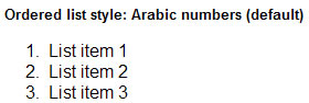 Ordered list style: Arabic numbers (default)