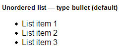 Unordered list — type bullet (default)